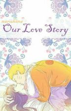 Naruhina-Our Love Story  by FarahQulby