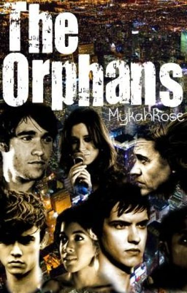 The Orphans by MykahRose