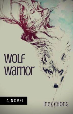 Wolf Warrior by wandrlust_bookish285