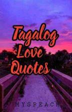 Tagalog Love Quotes  by UnpredictablyQueen