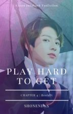 Play Hard To Get (4) : Restart | JJK by shonendan