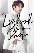 LIZKOOK SHOTS • L.K by missJ_K