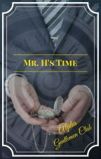 Mr. H's Time by AlphaGentlemen