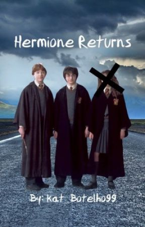 Hermione returns by Kat_Botelho99