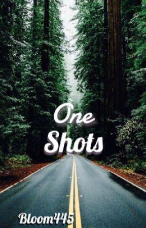 One-Shots [Pedidos Abiertos] by Bloom445