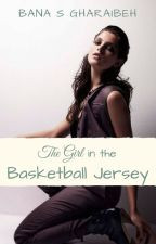 The Girl in the Basketball Jersey by TeenageFashionaholic