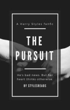 The Pursuit.   H.S AU by StylesReads