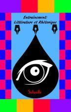 Entraînement à la littérature et à la rhétorique by Solivelle