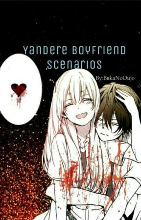 Yandere Boyfriend Scenarios - When They Kidnapped You - Wattpad