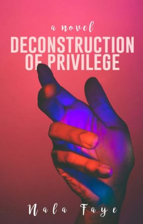 Deconstruction of Privilege by factionjay