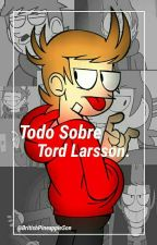 Todo Sobre Tord Larsson. by BritishPineappleSon