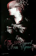 The bodyguard from Greece (GR..FF) by Jamlessgirl13130