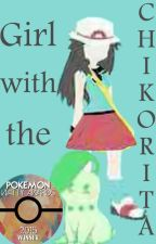 The Girl with the Chikorita by d_s_t_e