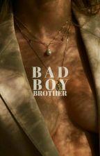 My Brother Is A Badboy by marina_hotza
