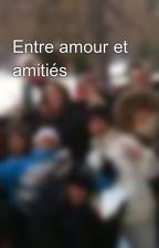 Entre amour et amitiés by IliasseBernoussi