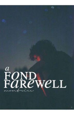 A Fond Farewell by montreece