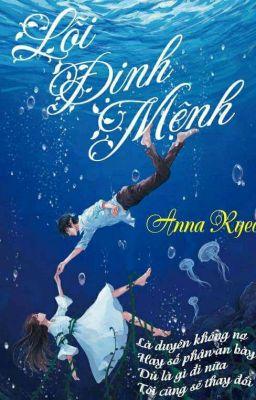 Đọc truyện LỖI ĐỊNH MỆNH - Anna Ryeo