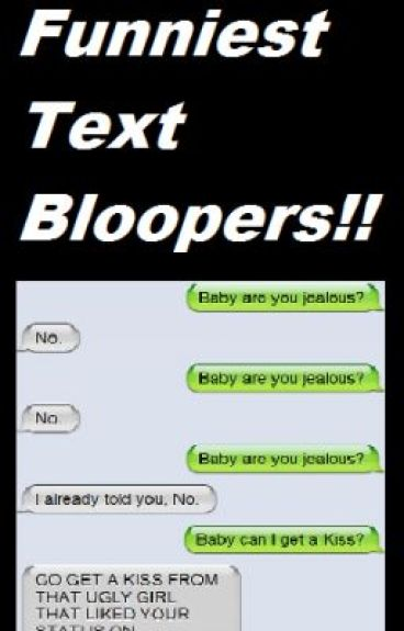 Funniest Text Bloopers!