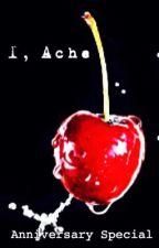 I, Ache Anniversary Issue by teamSMH