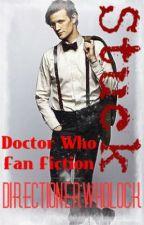 Stuck (A Doctor Who Fan Fiction)  by WaywardWhoLock