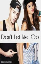 Don't Let Me Go (Jelena) by Dreamer4evah