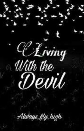 Living With The Devil by Always_fly_high