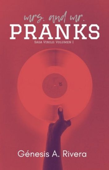 VINYL I: Mrs. and Mr. Pranks. © [Terminada]