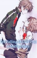 I'm Falling In LOVE to a Mafia prince by Lemiikun