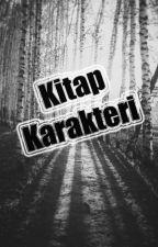 KİTAP KARAKTERLERI by hayalperest1232