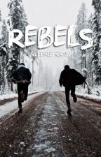 Rebels | A Roleplay by FashionQueenB