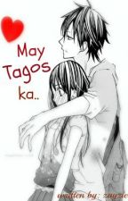 May Tagos Ka [One Shot] by zayzie