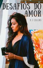 Entre o Amor e a Promiscuidade by DFCollins
