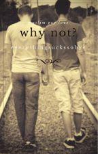 why not? (boyxboy) by EverythingSucksSoBye