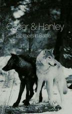 Oscar & Hanley    by EllaHeslop