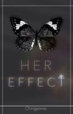 Her Effect |Russian Translation| by ananasikitty