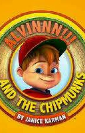ALVINNN! And The Chipmunks by AstridHofferson892