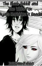 The Black Rabbit And The White Fox Ayato X Reader by XxUntamedFatexX