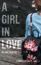A Girl In Love by nininininaaa