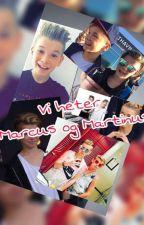 Vi hetter Marcus og Martinus (Dansk) by MichelleAA02