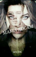 MAFYA KOCAM by sev206
