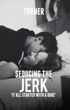 Seducing the Jerk // slow updates! by _turner