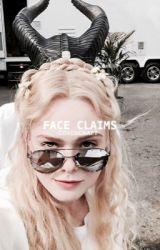 FACE CLAIMS by grxngeraccxn
