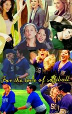 For the love of softball. ( Calzonia story) by Calzonia0917