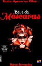 🎭Baile de Máscaras  (Romance Gay)  by MarcelFernandes6