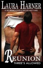 Reunion (Three's Allowed #5) by LauraHarner