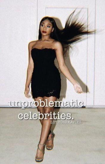 unproblematic celebrities