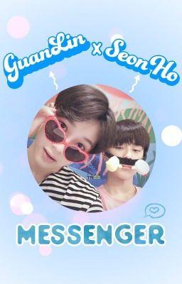 •GuanlinxSeonho• Messenger