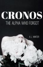 Cronos: the Alpha Who Forgot by AmythestWinter
