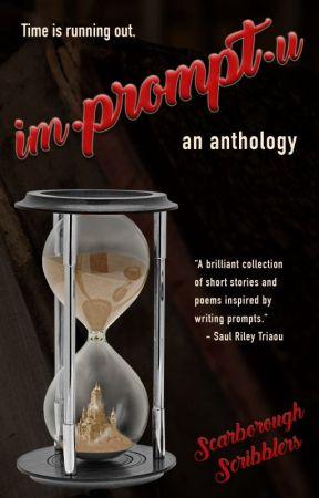 Impromptu: An Anthology by gravelbar