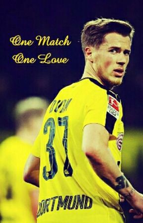 One Match, One love (Erik Durm FanFiktion) [Slow Updates] by kwiekiwi